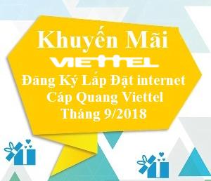 Khuyến Mãi Đăng Ký Lắp Đặt internet Cáp Quang Viettel Tháng 9/2018