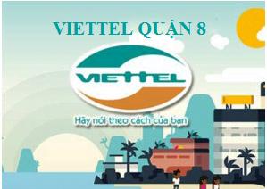 Lắp đặt internet Viettel Quận 8 tại TPHCM