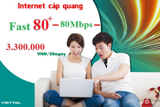 Gói Cước internet Cáp Quang Viettel FAST 80+ (80Mbps)