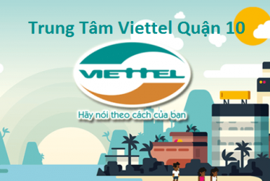 Trung Tâm Viettel Quận 10