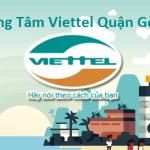 Trung Tâm Viettel Quận gò Vấp