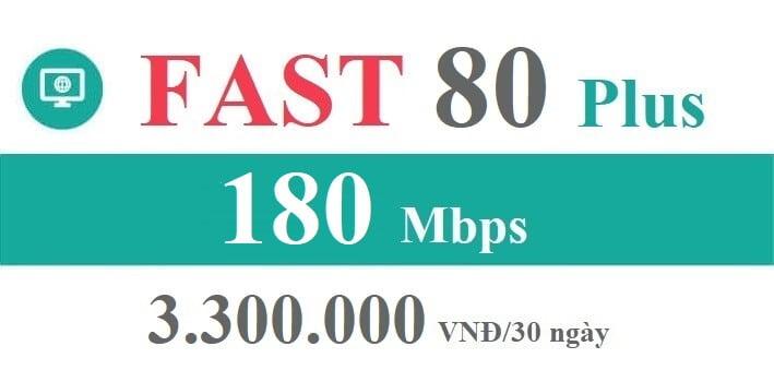 Gói Cước internet Cáp Quang Viettel FAST 80 Plus
