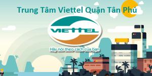 Viettel Quận Tân Phú